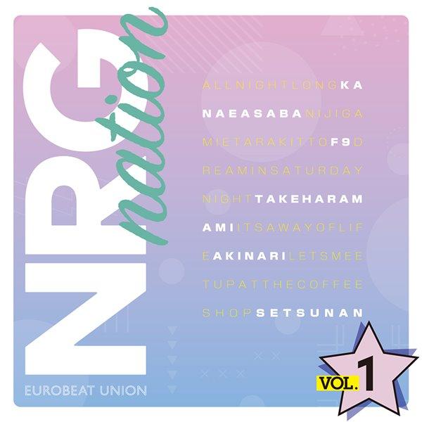 NRG nation VOL.1 / Eurobeat Union 入荷予定:2017年10月頃