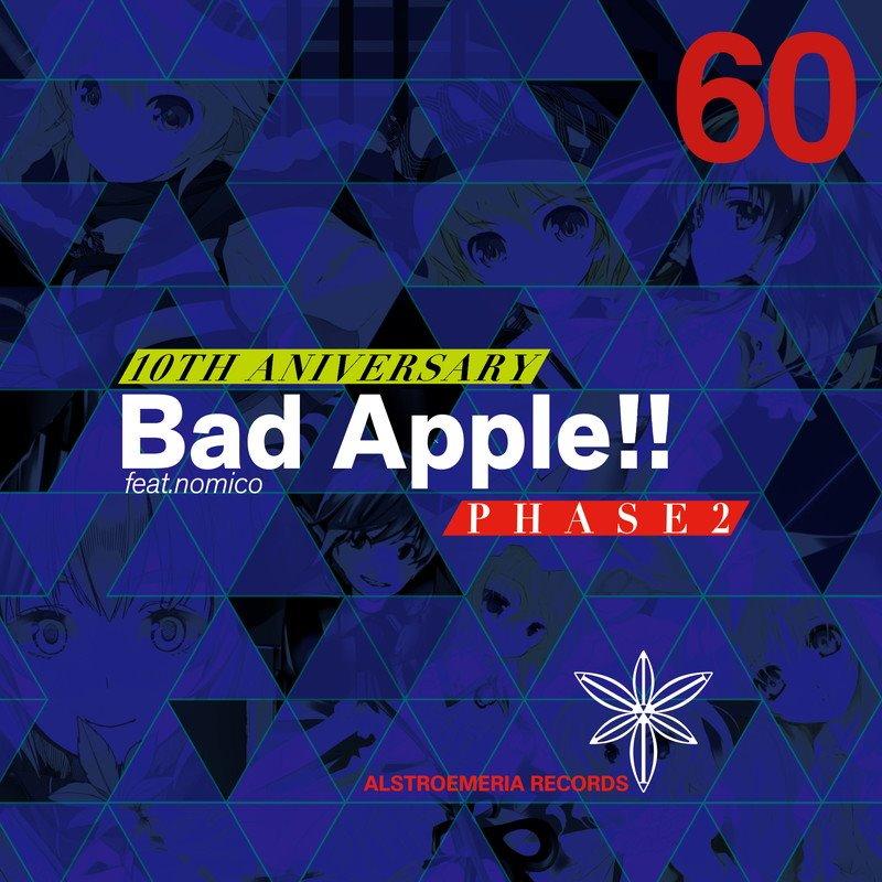 【新品】Bad Apple!! feat.nomico 10th Anniversary PHASE2 / Alstroemeria Records 入荷予定:2017年12月頃