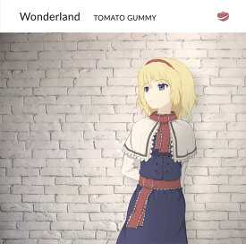 Wonderland / トマト組 発売日:2018年05月06日