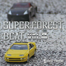 Super Forest Beat VOL.4 / Silver Forest 発売日:2018年08月頃