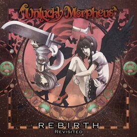 REBIRTH Revisited / Unlucky Morpheus 発売日:2015年12月30日