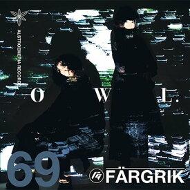 FARGRIK - OWL. / Alstroemeria Records 発売日:2018年12月30日