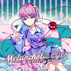 Melancholic Eyes / EastNewSound 発売日:2019年05月頃