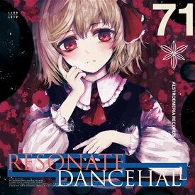 RESONATE DANCEHALL / Alstroemeria Records 発売日:2019年05月05日