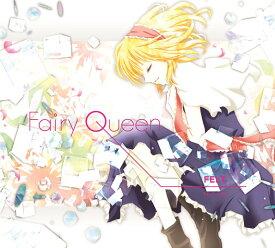 Fairy Queen / FELT 発売日:2010年12月30日