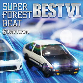 Super Forest Beat BEST VI / Silver Forest 発売日:2019年12月頃