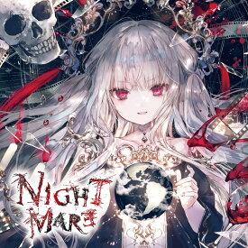 NIGHTMARE / エミルの愛した月夜に第III幻想曲を 発売日:2021年04月頃
