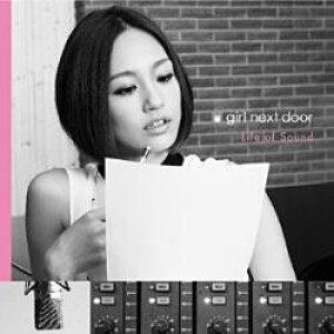 エイベックス・エンタテインメント girl next door/Life of Sound 【CD】 [GIRL NEXT DOOR /CD] ガールネクストドアライフオブサウン