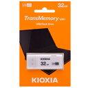 【キオクシア Kioxia 海外パッケージ】キオクシア USBメモリ 32GB LU301W032GG4 USB3.2 Gen1対応
