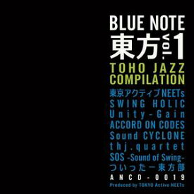 【東京アクティブNEETs】BLUE NOTE 東方vol.1