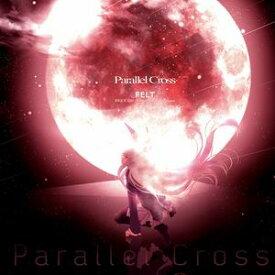 【FELT】Parallel Cross
