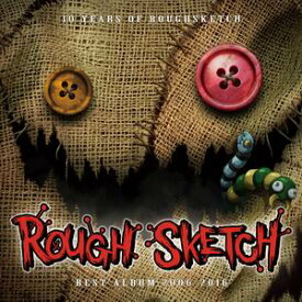 【Notebook Records】10 Years of RoughSketch RoughSketch Best Album 2006-2016
