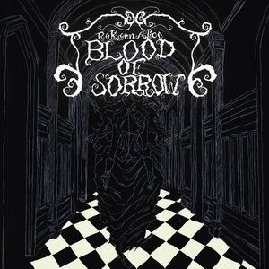 【六弦アリス】BLOOD OF SORROW