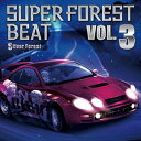 【Silver Forest】Super Forest Beat VOL.3