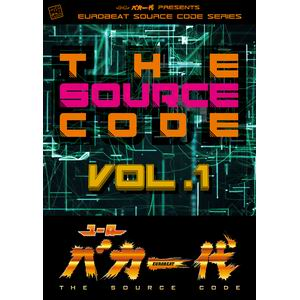 【Eurobeat Union】ユーロバカ一代 THE SOURCE CODE VOL.1