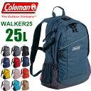 【今ならレインカバープレゼント】 リュック coleman コールマン リュック 25L WALKER 25 CBB6501 メンズ レディース …