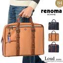 レノマ renoma ビジネスバッグ ブリーフケース 三方開き ラウド 519502 メンズ 送料無料