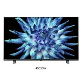 【納期約3週間】★★東芝映像ソリューション 43C350X 4K液晶テレビ レグザ 43型 43C350X 4K「49型以下」