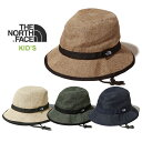 【25日は全品P5〜10倍】ノースフェイス キッズ ハイクハット THE NORTH FACE [ NNJ01820 ] KIDS' HIKE HAT サファリハ…