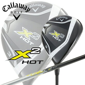 Japanese specifications Calloway X2 HOT X 2 hot fairway Wood X2 HOT shaft