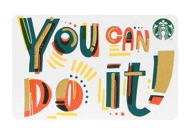 スターバックス カード YOU CAN DO IT