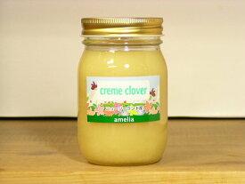 とろとろで後味サッパリ! 全蜂蜜愛好家にお奨め クリームクローバーはちみつ500g入り 蜂蜜 はちみつ ハチミツ 瓶詰 ハニー