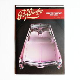 FLY WHEELS フライウィール / 「FLY WHEELS ISSUE #40」 カルチャーマガジン / 本 / 雑誌 / 趣味 / 車 / バイク / アメカジ