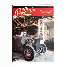 FLY WHEELS フライウィール / 「FLY WHEELS ISSUE #47」 カルチャーマガジン / 本 / 雑誌 / 趣味 / 車 / バイク / アメカジ