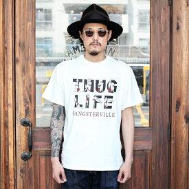 GANGSTERVILLE ギャングスタービル / 「THUG LIFE - S/S T-SHRITS」 クルーネック S/S TEE / MEN'S メンズ / クルーネック / プリント / Tシャツ / 半袖 / カジュアル / アメカジ