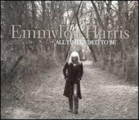 【輸入盤CD】【ネコポス送料無料】Emmylou Harris / All I Intended to Be (エミルー・ハリス)