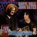 Daryl Hall & John Oates / Live At The Troubadour (w/DVD) (輸入盤CD) (ダリル・ホール&ジョン・オー...