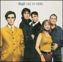 【メール便送料無料】Pulp / His N Hers (Deluxe Edition) (輸入盤CD) (パルプ)