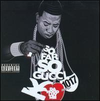 【メール便送料無料】Gucci Mane / So Far Gucci (輸入盤CD)(グッチ・メイン)