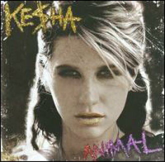 Ke$ha/Animal(進口盤CD)(kesha)