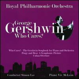 【輸入盤CD】Gershwin/Mclean/RPO/Baltimore / Who Cares: Gershwin Songbook For Piano & Orchestra (ロイヤル・フィルハーモニック・オーケストラ)