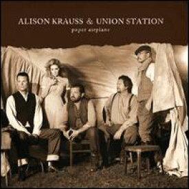 【輸入盤CD】【ネコポス送料無料】Alison Krauss & Union Station / Paper Airplane (アリソン・クラウス)