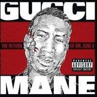 【メール便送料無料】Gucci Mane / Return Of Mr Zone 6 (輸入盤CD) (グッチ・メイン)