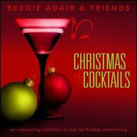 【輸入盤CD】【ネコポス100円】Beegie Adair & Friends / Christmas & Cocktails(ビージー・アデール)【お部屋で】