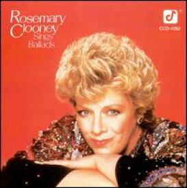 【輸入盤CD】Rosemary Clooney / Sings Ballads (ローズマリー・クルーニー)