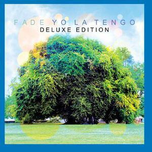【輸入盤CD】Yo La Tengo / Fade (Deluxe Edition) (ヨ・ラ・テンゴ)
