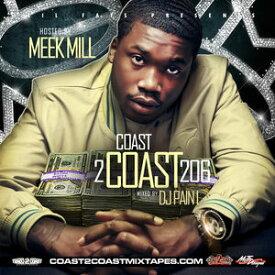 【輸入盤CD】Meek Mill / Coast 2 Coast 206 ( ミーク・ミル)