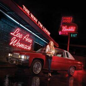 【輸入盤CD】【ネコポス送料無料】Lee Ann Womack / Way I'm Livin ( リー・アン・ウーマック)