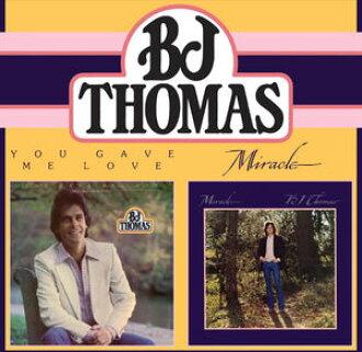 B.J. Thomas / You Gave Me Love/Miracle (import board CD) (BJ Thomas)