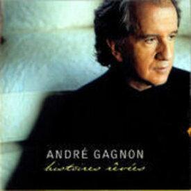 【輸入盤CD】Andre Gagnon / Histoires Revees(アンドレ・ギャニオン)