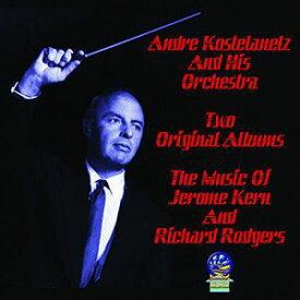 【輸入盤CD】【ネコポス送料無料】Andre Kostelanetz & His Orchestra / Music Of Jerome Kern & Richard Rodgers(アンドレ・コステラネッツ)