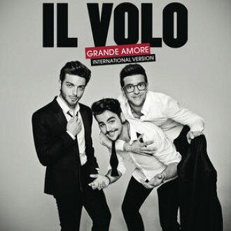 Il Volo / Grande Amore (International Version) (수입반CD)(일・보로)