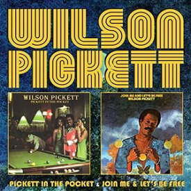 【メール便送料無料】Wilson Pickett / Pickett In The Pocket/Join Me/Let's Be Free (輸入盤CD)(ウィルソン・ピケット)
