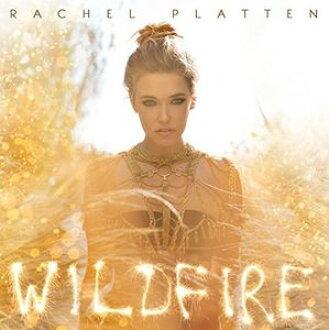 Rachel Platten/Wildfire(进口盘CD)(雷切·puratten)