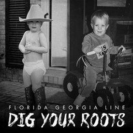 【メール便送料無料】Florida Georgia Line / Dig Your Roots (輸入盤CD) 【K2016/8/26発売】(フロリダ・ジョージア・ライン)