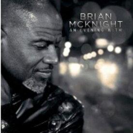 【輸入盤CD】【ネコポス送料無料】Brian McKnight / An Evening With【K2016/9/23発売】(ブライアン・マックナイト)